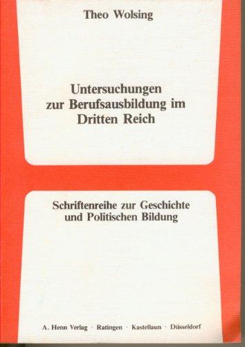 9783450249199: Untersuchungen zur Berufsausbildung im Dritten Reich. ( = Schriftenreihe zur Geschichte und Politischen Bildung, 24) .