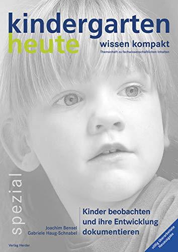 9783451000928: Kinder beobachten und ihre Entwicklung dokumentieren