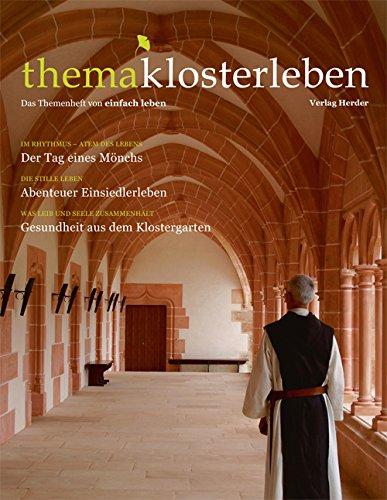 9783451005350: thema klosterleben: Das Themenheft von einfach leben