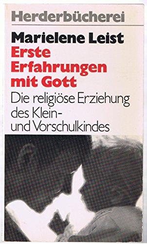 9783451019098: Erste Erfahrungen mit Gott. Die religiöse Erziehung des Klein- u. Vorschulkindes