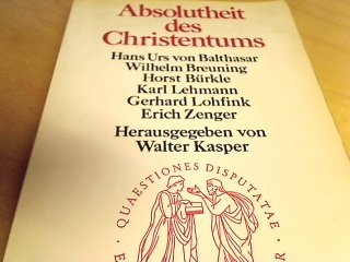 9783451020797: Absolutheit des Christentums (Quaestiones disputatae ; 79)