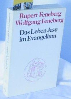 Das Leben Jesu im Evangelium (Quaestiones disputatae) (German Edition) - Feneberg, Rupert