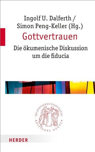 9783451022500: Gottvertrauen: Die ökumenische Diskussion um die fiducia