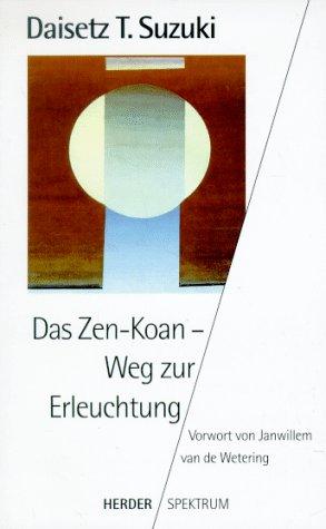 9783451044526: Das Zen-Koan - Weg zur Erleuchtung