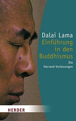 Einführung in den Buddhismus: Die Harvard-Vorlesungen