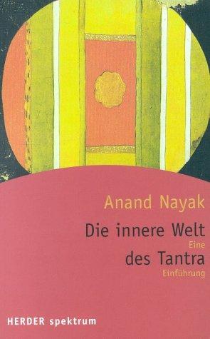 9783451051135: Die innere Welt des Tantra. Eine Einführung.