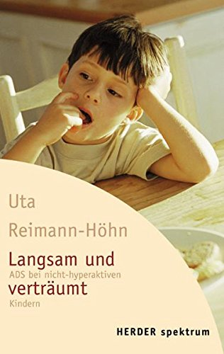 9783451051630: Langsam und verträumt: ADS bei nicht-hyperaktiven Kindern (German Edition)