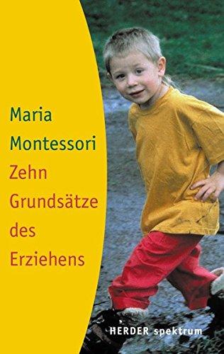 Zehn Grundsätze des Erziehens. (3451051982) by Maria Montessori; Ingeborg Becker-Textor