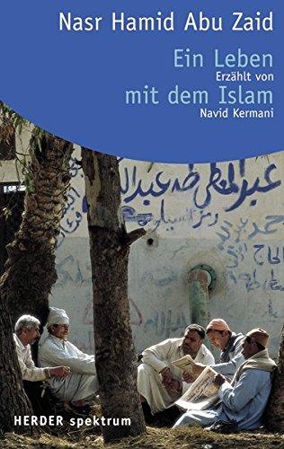 9783451052095: Ein Leben mit dem Islam.