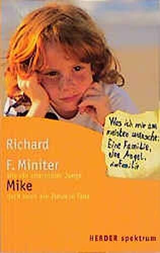 9783451052149: Mike. Wie ein elternloser Junge doch noch ein Zuhause fand.