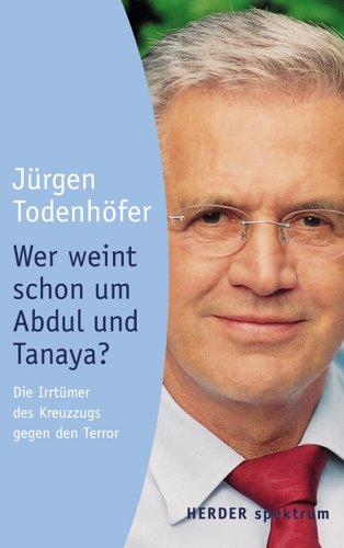9783451054204: Wer weint schon um Abdul und Tanaya?