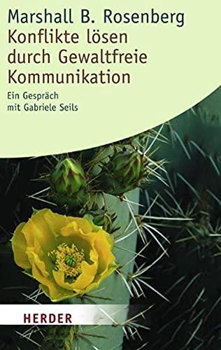9783451054471: Konflikte lösen durch Gewaltfreie Kommunikation: Ein Gespräch mit Gabriele Seils