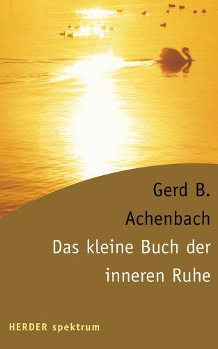 9783451054976: Das kleine Buch der inneren Ruhe