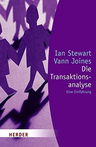 Die Transaktionsanalyse. Eine Einführung. (3451055236) by Ian Stewart; Vann Joines