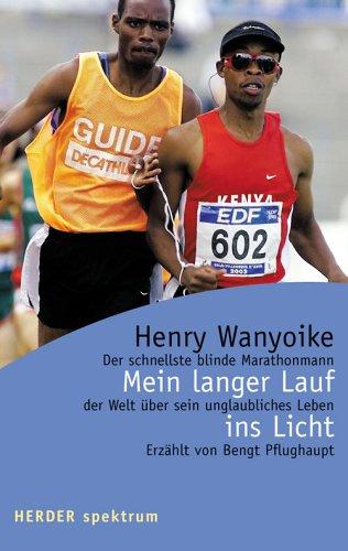 Mein langer Lauf ins Licht: Der schnellste: Wanyoike, Henry, Pflughaupt,