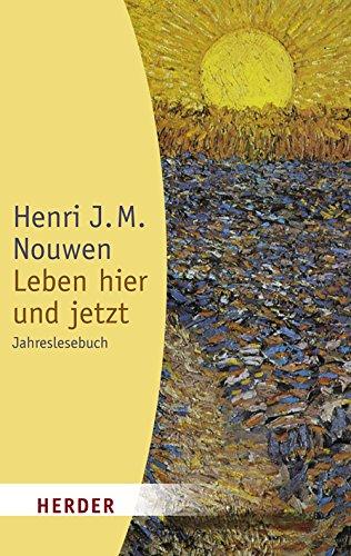 Leben hier und jetzt (3451055708) by Henri J. M. Nouwen