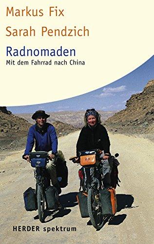 9783451056093: Radnomaden: Mit dem Fahrrad nach China