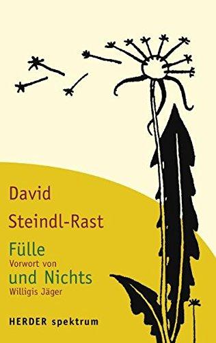 9783451056536: Fülle und Nichts: Von innen her zum Leben erwachen (German Edition)