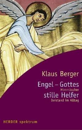 9783451056789: Engel - Gottes stille Helfer: Himmlischer Beistand im Alltag