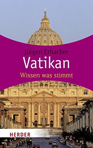 9783451059858: Vatikan: Wissen was stimmt