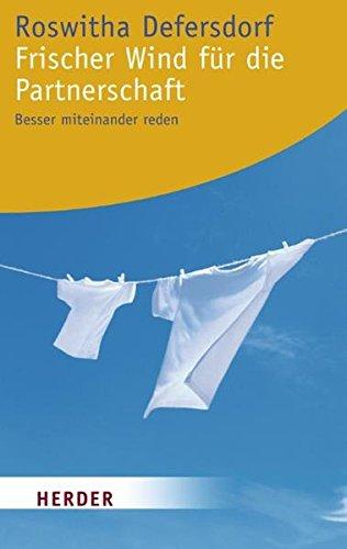 9783451060397: Frischer Wind f�r die Partnerschaft: Besser miteinander reden