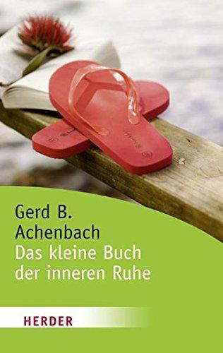 9783451061172: Das kleine Buch der inneren Ruhe