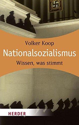 Nationalsozialismus: Wissen, was stimmt: Koop, Volker