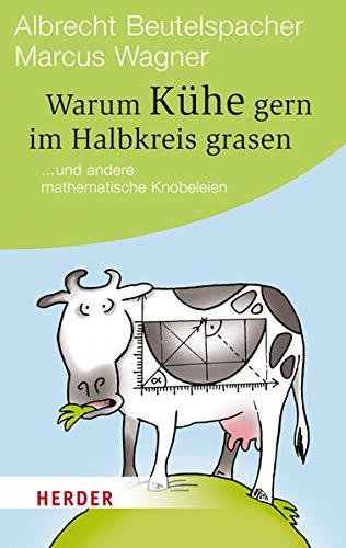 9783451062957: Warum Kühe gern im Halbkreis grasen (German Edition)