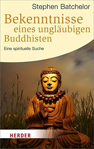 9783451063862: Bekenntnisse eines ungläubigen Buddhisten