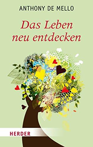 9783451065873: Das Leben neu entdecken (German Edition)