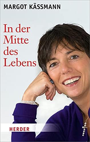 9783451066009: In der Mitte des Lebens (German Edition)