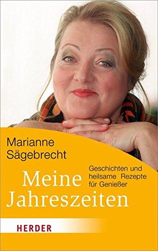 9783451066030: Meine Jahreszeiten: Geschichten und heilsame Rezepte für Genießer