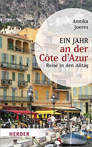 9783451066948: Ein Jahr an der Côte d'Azur: Reise in den Alltag