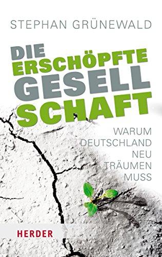 9783451067006: Die erschöpfte Gesellschaft (German Edition)