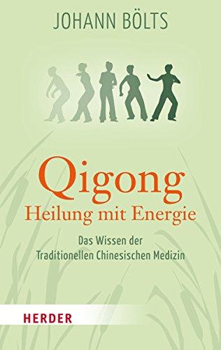 9783451067846: Qigong - Heilung mit Energie (German Edition)