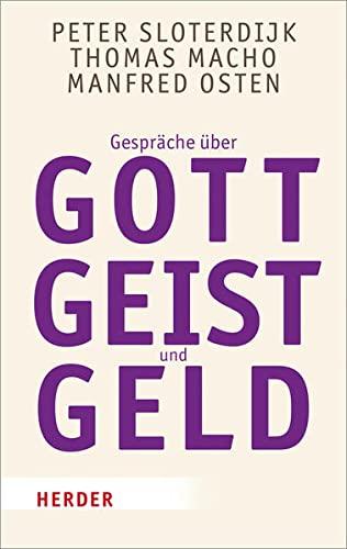 9783451068720: Gespräche über Gott, Geist und Geld (Herder Spektrum Taschenbücher)