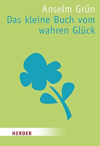 9783451070075: Das kleine Buch vom wahren Glück.