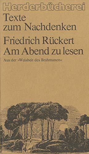 """9783451076541: Am Abend zu lesen.. Aus der """"Weisheit des Brahmanen"""""""