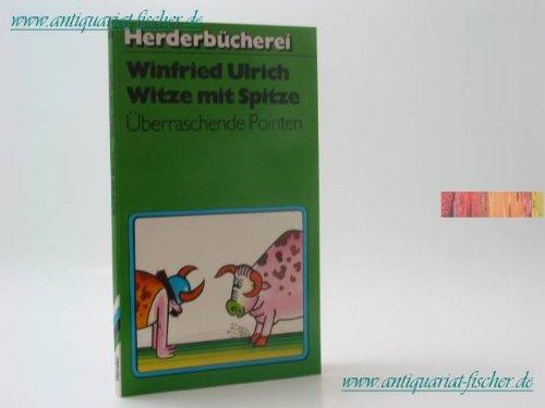 9783451079030: Witze mit Spitze: überraschende Pointen (Herderbücherei)