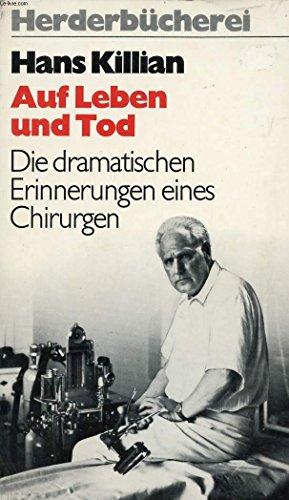 9783451079832: Auf Leben und Tod. Die dramatischen Erinnerungen eines Chirurgen.