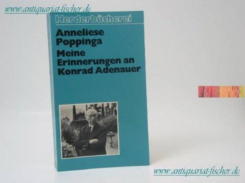 Meine Erinnerungen an Konrad Adenauer.: Anneliese Poppinga
