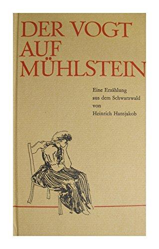 Der Vogt auf Mühlstein: Hansjakob, Heinrich
