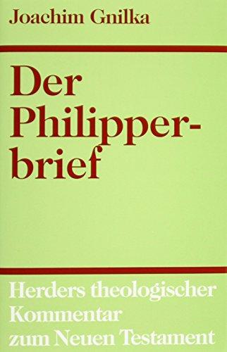 Der Philipperbrief: Joachim Gnilka