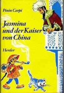 Jasmina und der Kaiser von China oder: Carpi, Pinin -