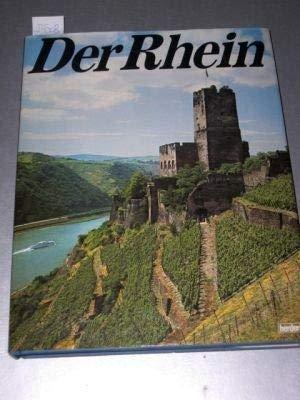 Der Rhein. Landschaft - Geschichte - Kultur.: Ross, Werner (Textbeiträge