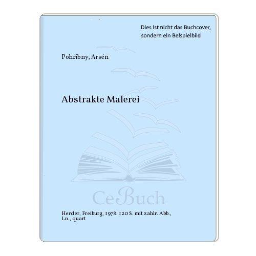 9783451173561: Abstrakte Malerei (Bildkunst des 20. [i.e. zwanzigsten] Jahrhunderts) (German Edition)