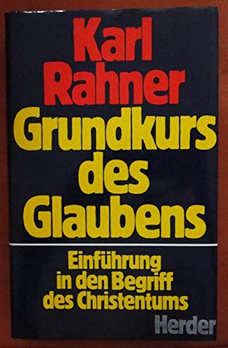 9783451175527: Grundkurs des Glaubens: Einf. in d. Begriff d. Christentums (German Edition)