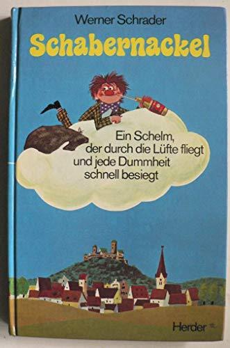 Schabernackel: Schrader, Werner