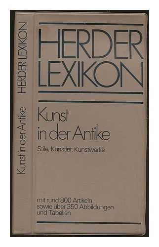 Kunst in der Antike : Stile, Künstler,: Winzer, Fritz Hrsg.
