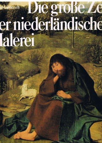 9783451182181: die_grosse_zeit_der_niederlandischen_malerei
